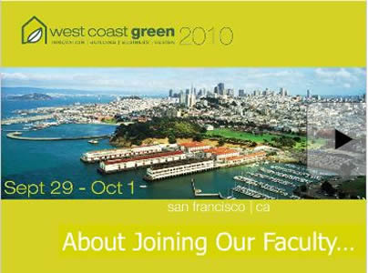Join The Faculty of West Coast Green 2010