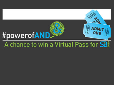 Win Unlimited Virtual Access to Sustainable Brands 2010 through the Power of AND